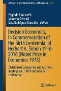 Decision Economics, in Commemoration of the Birth Centennial of Herbert A. Simon 1916-2016 (Nobel Prize in Economics 1978): Distributed Computing and