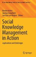 Social Knowledge Management in Action: Applications and Challenges