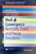 Mod-ϕ Convergence: Normality Zones and Precise Deviations