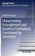 Characterizing Entanglement & Quantum Correlations Constrained by Symmetry