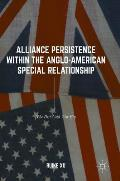 Alliance Persistence Within the Anglo-American Special Relationship: The Post-Cold War Era