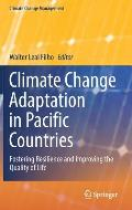 Climate Change Adaptation in Pacific Countries: Fostering Resilience and Improving the Quality of Life