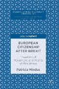 European Citizenship After Brexit: Freedom of Movement and Rights of Residence