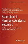 Excursions in Harmonic Analysis, Volume 5: The February Fourier Talks at the Norbert Wiener Center