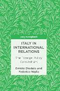 Italy in International Relations: The Foreign Policy Conundrum