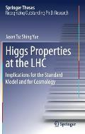 Higgs Properties at the Lhc: Implications for the Standard Model and for Cosmology