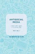 Antisocial Media: Crime-Watching in the Internet Age