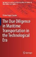 The Due Diligence in Maritime Transportation in the Technological Era
