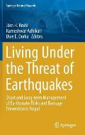 Living Under the Threat of Earthquakes: Short and Long-Term Management of Earthquake Risks and Damage Prevention in Nepal