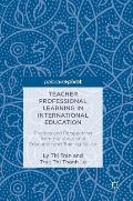 Teacher Professional Learning in International Education: Practice and Perspectives from the Vocational Education and Training Sector