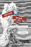 Britain and the Mine, 1900-1915: Culture, Strategy and International Law