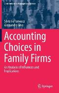 Accounting Choices in Family Firms: An Analysis of Influences and Implications
