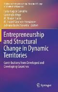 Entrepreneurship and Structural Change in Dynamic Territories: Contributions from Developed and Developing Countries