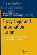 Fuzzy Logic and Information Fusion: To Commemorate the 70th Birthday of Professor Gaspar Mayor
