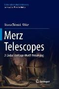 Merz Telescopes: A Global Heritage Worth Preserving
