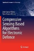 Compressive Sensing Based Algorithms for Electronic Defence