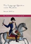 The Language Question Under Napoleon