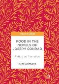 Food in the Novels of Joseph Conrad: Eating as Narrative