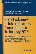 Recent Advances in Information and Communication Technology 2018: Proceedings of the 14th International Conference on Computing and Information Techno