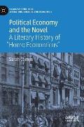Political Economy and the Novel: A Literary History of homo Economicus