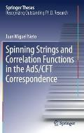 Spinning Strings and Correlation Functions in the Ads/Cft Correspondence
