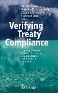 Verifying Treaty Compliance: Limiting Weapons of Mass Destruction and Monitoring Kyoto Protocol Provisions