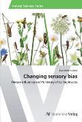 Changing sensory bias