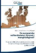 de Europaeiske Velfaerdsstater: Forenet I Mangfoldighed?