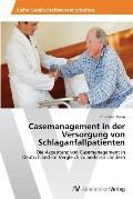 Casemanagement in der Versorgung von Schlaganfallpatienten