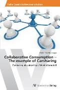 Collaborative Consumption - The example of Carsharing