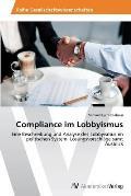 Compliance im Lobbyismus