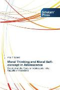 Moral Thinking and Moral Self-concept in Adolescence