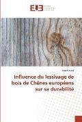Influence du lessivage de bois de Ch?nes europ?ens sur sa durabilit?