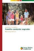Familia Contexto Sagrado