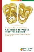 A Commedia Dell'arte E a Telenovela Brasileira
