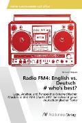 Radio Fm4: English vs. Deutsch # Who's Best?