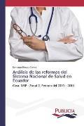 Analisis de Las Reformas del Sistema Nacional de Salud En Ecuador