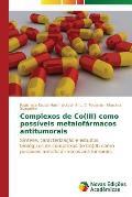Complexos de Co(iii) Como Possiveis Metalofarmacos Antitumorais
