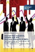 Desired Hse Indicators, Reliable Hse Kpi, Business Managers & Smes