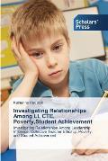 Investigating Relationships Among Li, Cte, Poverty, Student Achievement