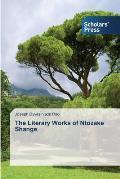 The Literary Works of Ntozake Shange