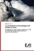 La Previsione Meteorologica Di Eventi Estremi