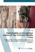 Sustainable Consumption Values of the Chinese Middle Class