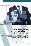 Die App ALS Tool Der Unternehmenskommunikation
