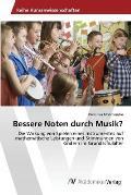 Bessere Noten Durch Musik?