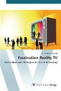 Faszination Reality TV