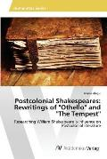 Postcolonial Shakespeares: Rewritings of Othello and the Tempest