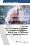 Zentrales Log-Management Im Enterprise Umfeld Mit Open Source Software