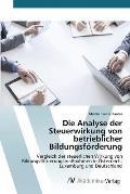 Die Analyse Der Steuerwirkung Von Betrieblicher Bildungsforderung