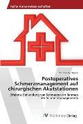 Postoperatives Schmerzmanagement Auf Chirurgischen Akutstationen